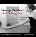 Dmitriy Tuboltsev's Ballet Class Music Volume 1  -  Cat No: B002VKKHSM  -  Click To Order  -  ID: 2